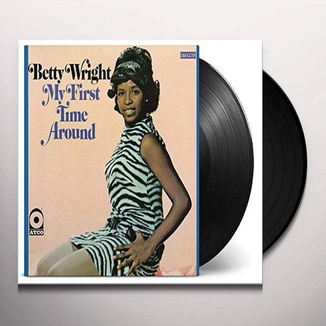 Betty Wright MY FIRST TIME AROUND Vinyl Record - 180 Gram Pressing, Holland Import