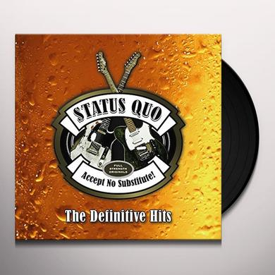 Status Quo ACCEPT NO SUBSTITUTE: DEFINITIVE HITS Vinyl Record