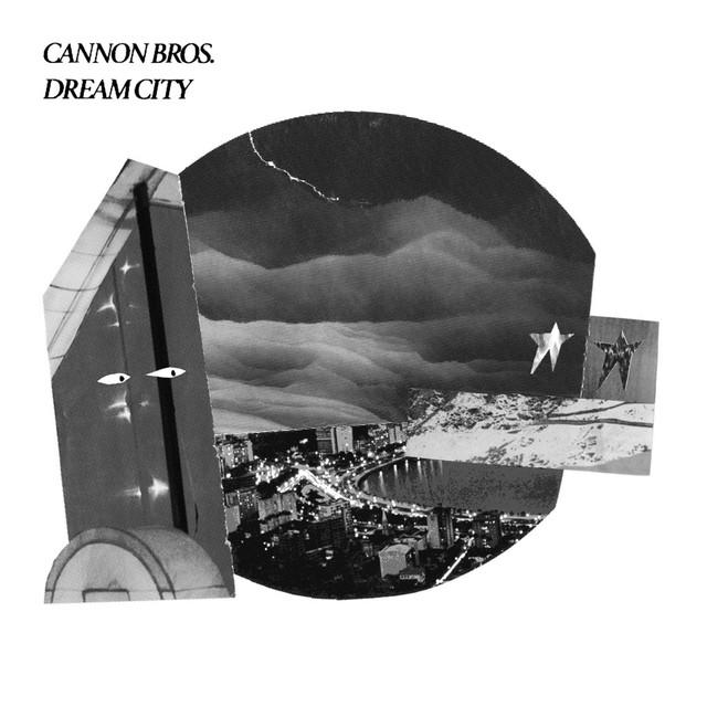 Cannon Bros DREAM CITY Vinyl Record
