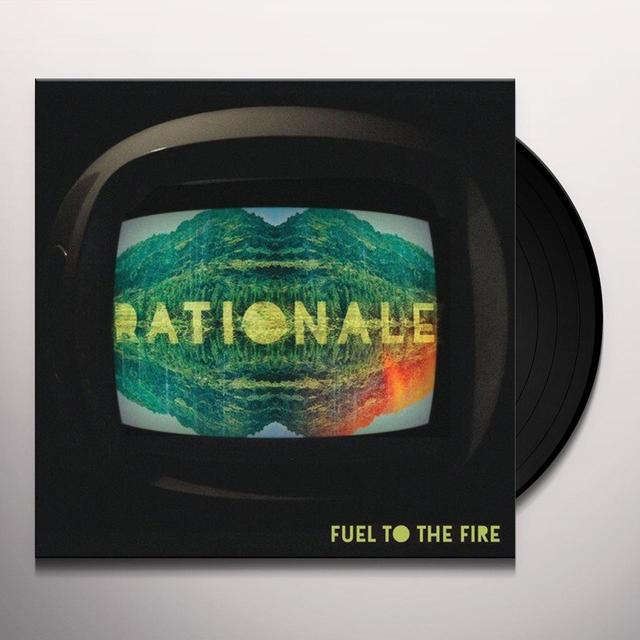 Rationale FUEL TO THE FIRE Vinyl Record - UK Import