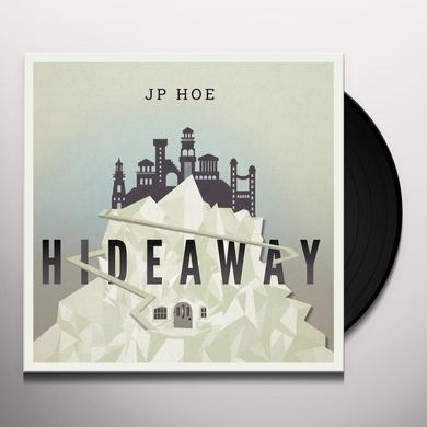 JP HOE HIDEAWAY Vinyl Record