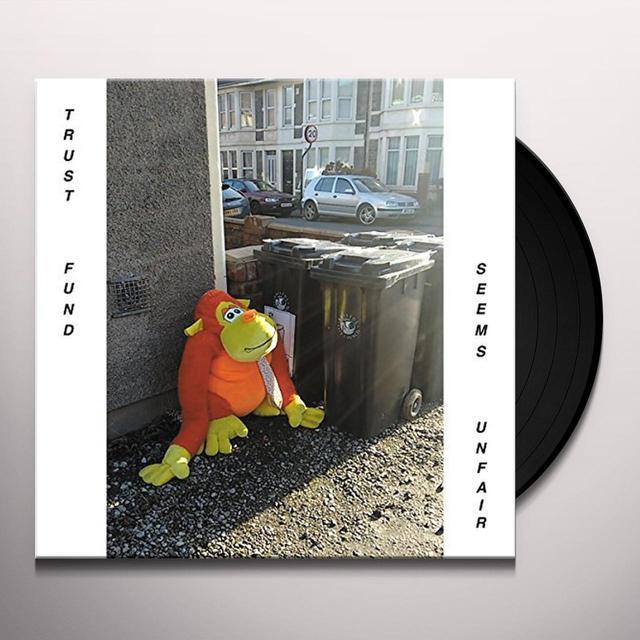 TRUST FUND SEEMS UNFAIR Vinyl Record - UK Import