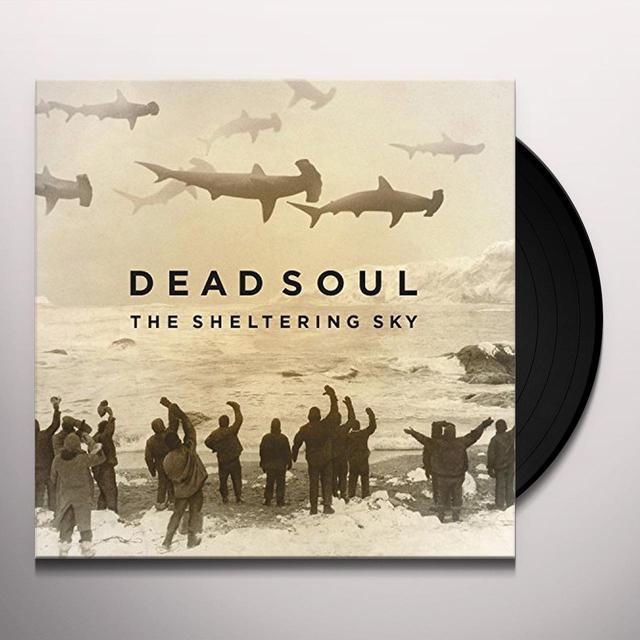 Dead Soul SHELTERING SKY Vinyl Record - UK Import