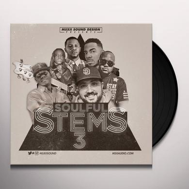 MSXII SOUND DESIGN SOULFUL STEMS 3 Vinyl Record