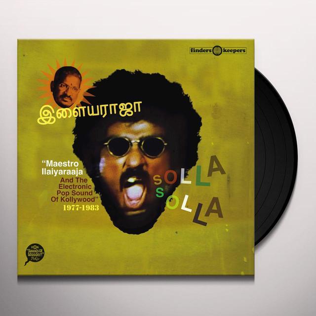 SOLLA SOLLA: MAESTRO ILAIYARAAJA & THE ELECTRONIC Vinyl Record