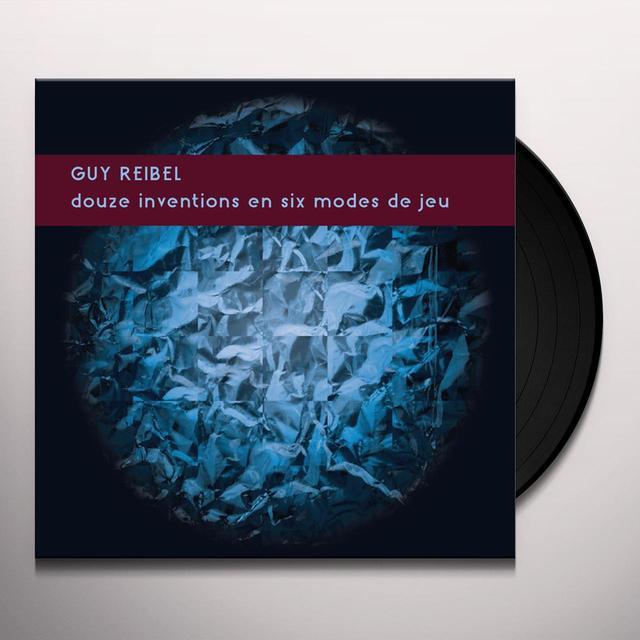 Guy Reibel DOUZE INVENTIONS EN SIX MODES DE JEU Vinyl Record