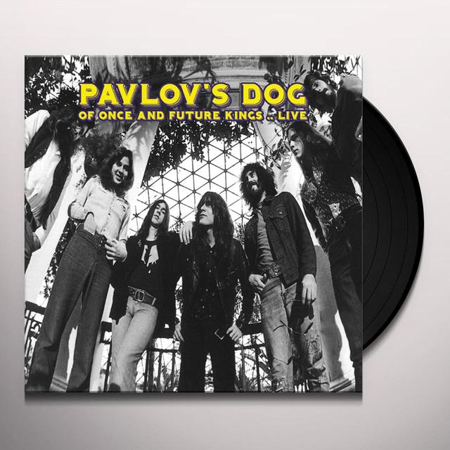Pavlov's Dog OF ONCE & FUTURE KINGS - LIVE Vinyl Record