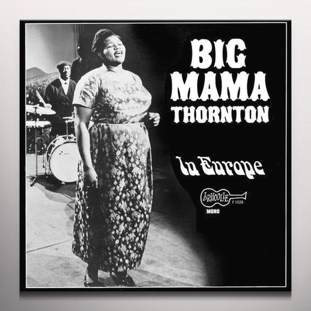 Big Mama Thornton IN EUROPE Vinyl Record - Colored Vinyl, Limited Edition