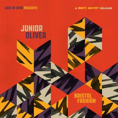 Junior Oliver BRISTOL FASHION (A UNITY SEXTET RELEASE) Vinyl Record