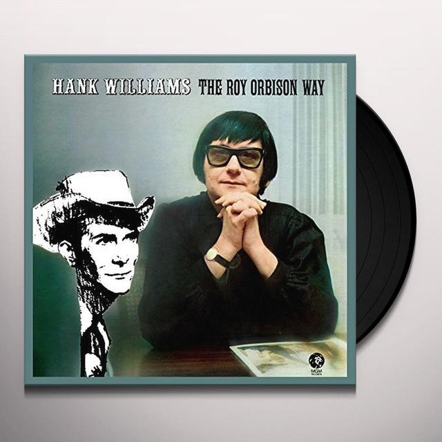 HANK WILLIAMS THE ROY ORBISON WAY Vinyl Record