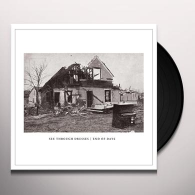 SEE THROUGH DRESSES END OF DAYS Vinyl Record - Black Vinyl, Digital Download Included