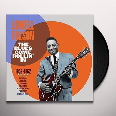 Lowell Fulson BLUES COME ROLLIN IN 1952-1962 RECORDINGS Vinyl Record - 180 Gram Pressing