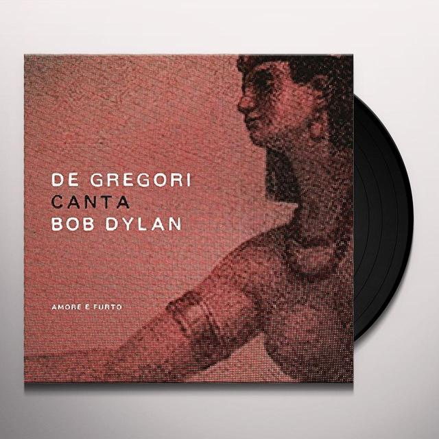 Francesco De Gregori DE GREGORI CANTA BOB DYLAN - AMORE E FURTO Vinyl Record