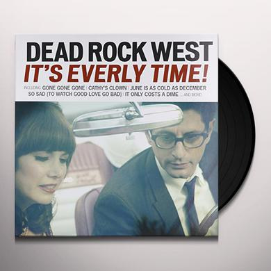 Dead Rock West IT'S EVERLY TIME Vinyl Record
