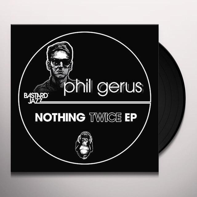 Phil Gerus NOTHING TWICE EP Vinyl Record - UK Import