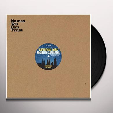 MIGUELITO SUPERSTAR SUPERFICIAL DUBS Vinyl Record