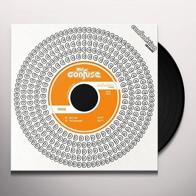 Mr. Confuse FAST LANE / TURNAROUND Vinyl Record