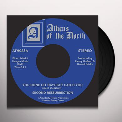 SECOND RESSURRECTION YOU DONE LET THE DAYLIGHT CATCH YOU (FEAT LOUIS JO Vinyl Record