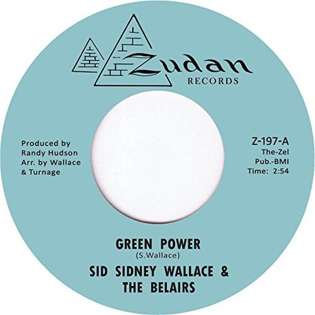 Sid Sidney Wallace & The Belairs GREEN POWER Vinyl Record