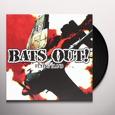 BATS OUT FLYING BLIND Vinyl Record