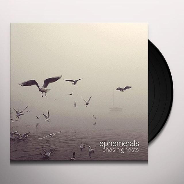 Ephemerals CHASIN GHOSTS Vinyl Record - UK Import