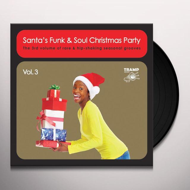 SANTA'S FUNK & SOUL CHRISTMAS PARTY VOL 3 / VAR Vinyl Record