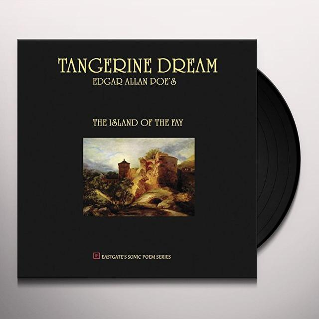 Tangerine Dream EDGAR ALLAN POE'S THE ISLAND OF THE FAY Vinyl Record