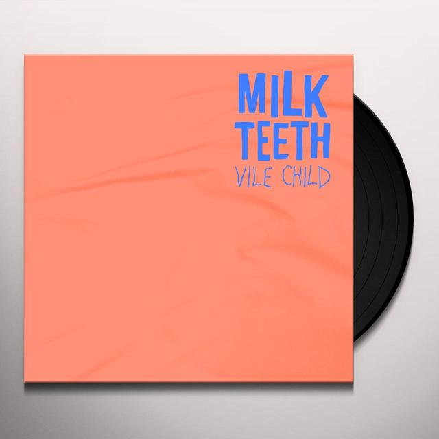Milk Teeth VILE CHILD Vinyl Record - Black Vinyl, Digital Download Included