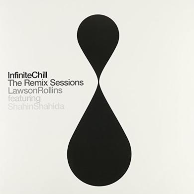 Lawson Rollins INFINITE CHILL (THE REMIX SESSIONS) Vinyl Record