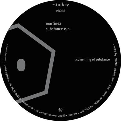 Martinez SUBSTANCE E.P. Vinyl Record