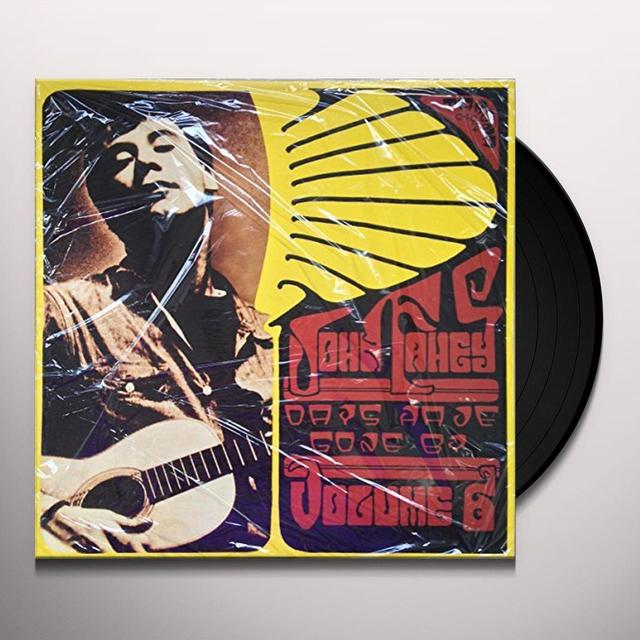 John Fahey DAYS HAVE GONE BY Vinyl Record