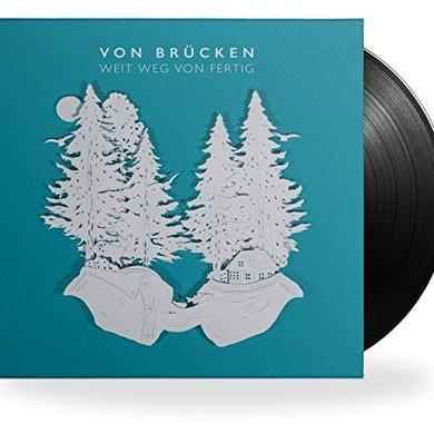 VON BRUCKEN WEIT WEG VON FERTIG (GER) Vinyl Record