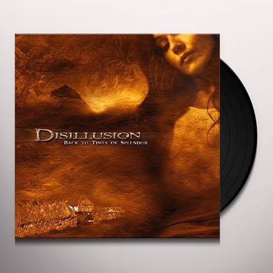 Disillusion BACK TO TIMES OF SPLENDOR Vinyl Record - UK Import