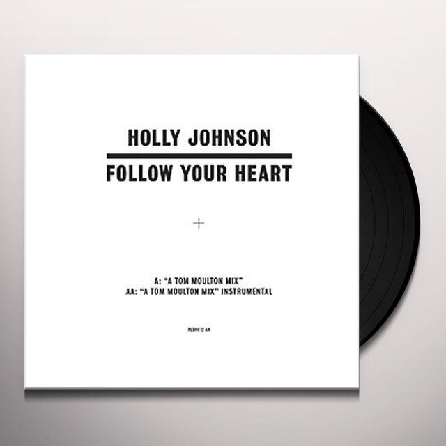 Holly Johnson FOLLOW YOUR HEART (TOM MOULTON MIXES) Vinyl Record - UK Import