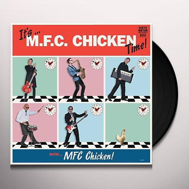 IT'S MFC CHICKEN TIME Vinyl Record