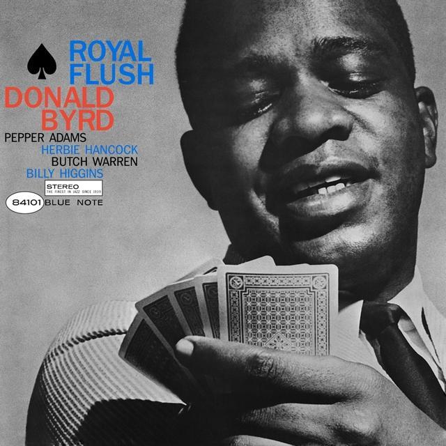 Donald Byrd ROYAL FLUSH Vinyl Record - Gatefold Sleeve, Limited Edition, 180 Gram Pressing, Remastered