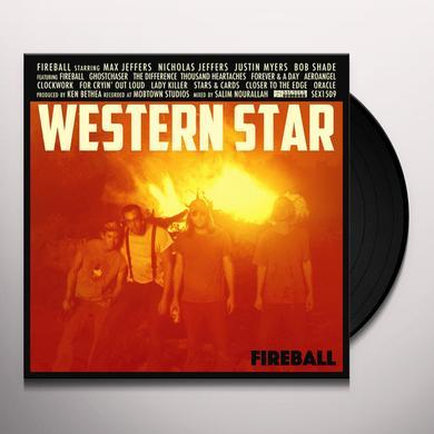 WESTERN STAR FIREBALL Vinyl Record