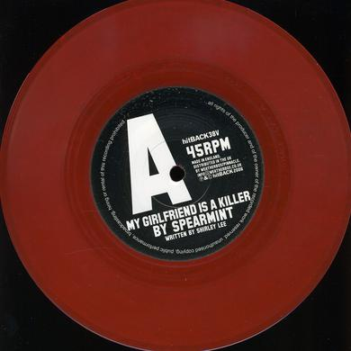 Spearmint MY GIRLFRIEND IS A KILLER Vinyl Record