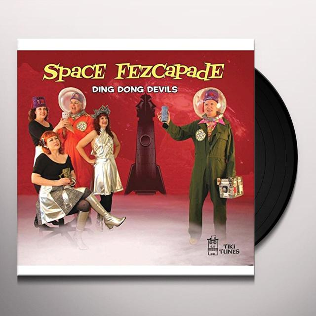 DING DONG DEVILS SPACE FEZCAPADE Vinyl Record