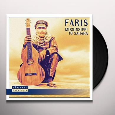 FARIS MISSISSIPPI TO SAHARA Vinyl Record - UK Release
