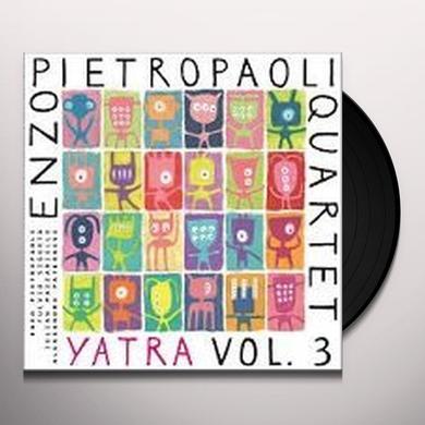 Enzo Pietropaoli Quartet YATRA VOL.3 Vinyl Record