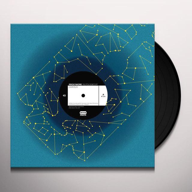 Rroxymore TAUTOLOGIES Vinyl Record