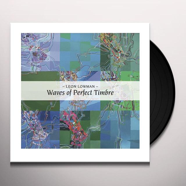 Leon Lowman WAVES OF PERFECT TIMBRE: RECORDINGS 1982-1987 Vinyl Record