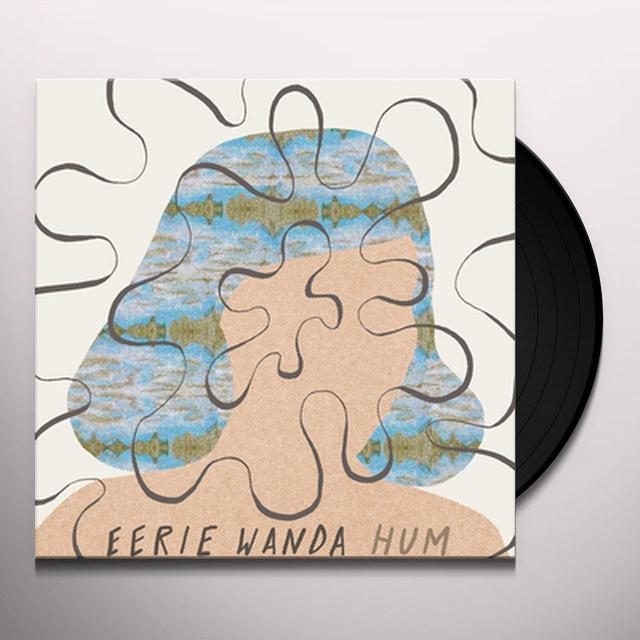 EERIE WANDA HUM Vinyl Record - Black Vinyl