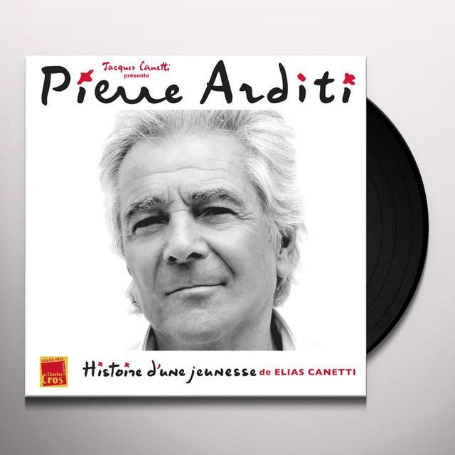 Pierre Arditi HISTOIRE D'UNE JEUNESSE (DE ELIAS CANETTI) Vinyl Record