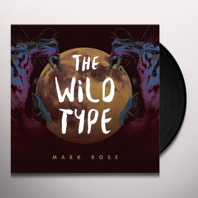 Mark Rose WILD TYPE Vinyl Record
