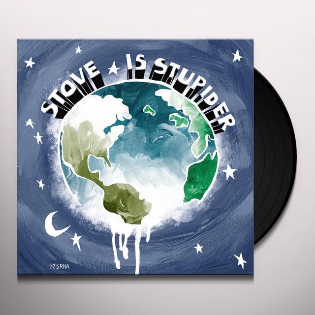 Stove IS STUPIDER Vinyl Record