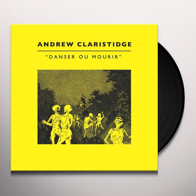 Andrew Claristidge DANSER OU MOURIR Vinyl Record