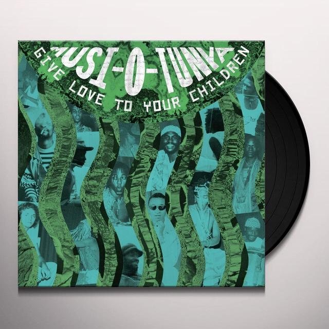 Musi-O-Tunya GIVE LOVE TO YOUR CHILDREN Vinyl Record