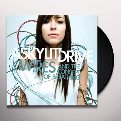 SKYLIT DRIVE WIRES & THE CONCEPT OF BREATHING Vinyl Record